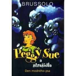Brussolo Serge: Peggy Sue a strašidla - Den modrého psa