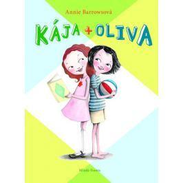 Barrowsová Annie: Kája + Oliva