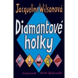 Wilsonová Jacqueline: Diamantové holky