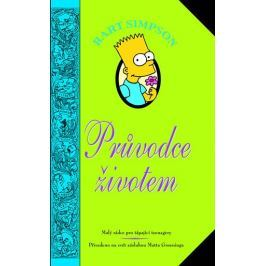 Groening Matt: Bart Simpson - Průvodce životem