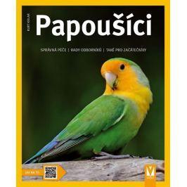 Kolar Kurt: Papoušíci - Jak na to