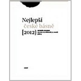Brousek Antonín, Martínková-Racková Simo: Sto nejlepších českých básní 2012