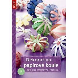Dekorativní papírové koule - Dekorace z papírových proužků - TOPP