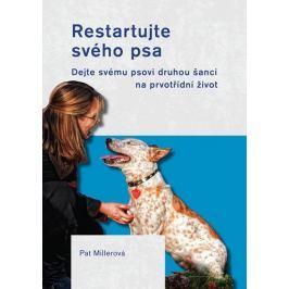 Millerová Pat: Restartujte svého psa