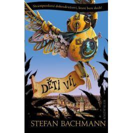 Bachmann Stefan: Děti víl