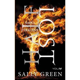 Green Sally: Half Bad 3: Napůl ztracený