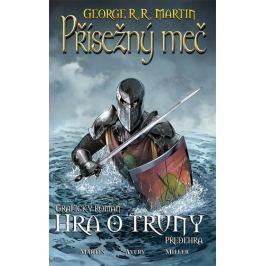 Martin George R. R.: Přísežný meč - Hra o trůny