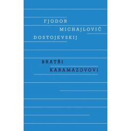 Dostojevskij Fjodor Michajlovič: Bratři Karamazovovi