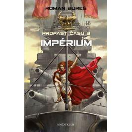 Bureš Roman: Impérium