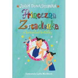 Donaldsonová Julia: Princezna zrcadlenka a kouzelné botičky