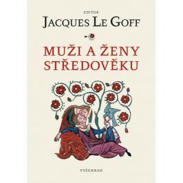 Le Goff Jacques: Muži a ženy středověku