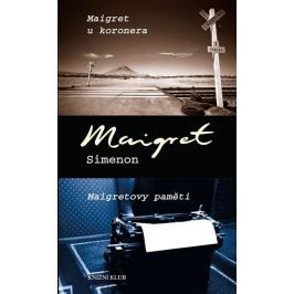 Simenon Georges: Maigret u koronera, Maigretovy paměti