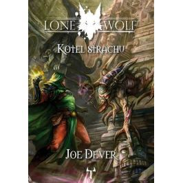Dever Joe: Lone Wolf 9 - Kotel strachu (gamebook)