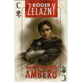 Zelazny Roger: Amber 1 - Devět princů Amberu