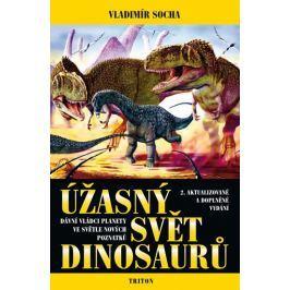 Socha Vladimír: Úžasný svět dinosaurů - 2. vydání