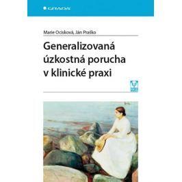 Ocisková Marie, Praško Ján,: Generalizovaná úzkostná porucha v klinické praxi