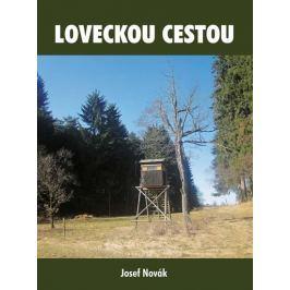 Novák Josef: Loveckou cestou