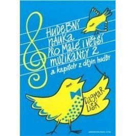 KN Hudební nauka pro malé i větší muzikanty 2 Hudební nauka