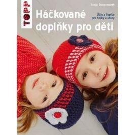 Donnenwirth Sonja: TOPP Háčkované doplňky pro děti