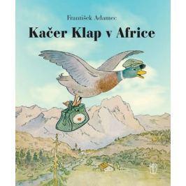 Adamec František: Kačer Klap v Africe