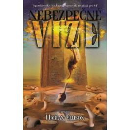 Ellison Harlan: Nebezpečné vize:legendární kniha, která znamenala revoluci pro SF