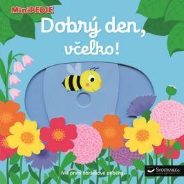 Choux Nathalie: MiniPEDIE - Dobrý den, včelko!