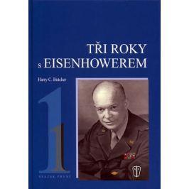 Butcher Harry C.: Tři roky s Eisenhowerem - I.