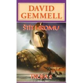 Gemmell David: Štít hromu - Trója 2
