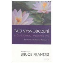Frantzis Bruce: Tao vysvobození