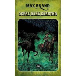 Brand Max: Dcera Dana Barryho