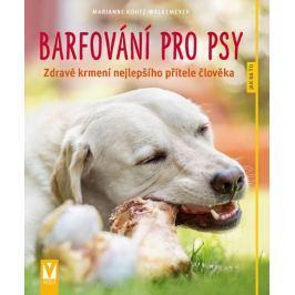 Kohtz-Walkemeyer Marianne: Barfování pro psy - Zdravé krmení nejlepšího přítele člověka