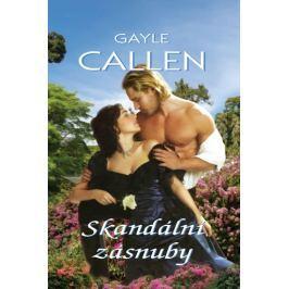 Callen Gayle: Skandální zásnuby