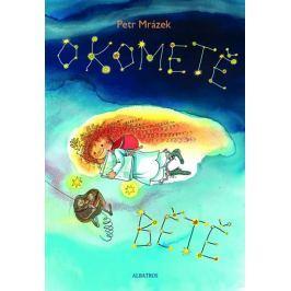 Mrázek Petr: O kometě Bětě