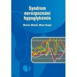 Mokáň Marián, Kvapil Milan: Syndrom nerozpoznání hypoglykémie