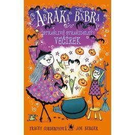 Corderoy Tracey: Abraka Babra 3 - Strašlivě strašidelný večírek