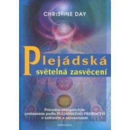 Day Christine: Plejádská světelná zasvěcení