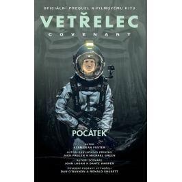 Foster Alan Dean: Vetřelec - Covenant Počátek