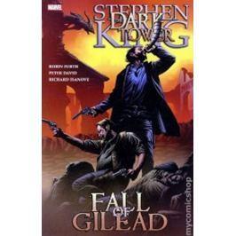 King Stephen, David Peter,: Temná věž 4 - Pád Gileadu