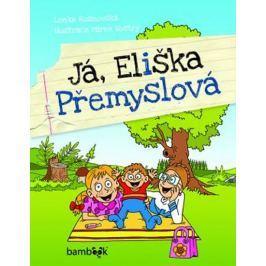 Rožnovská Lenka: Já, Eliška Přemyslová