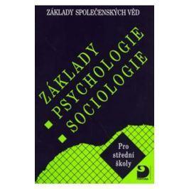 Gillernová Ilona, Buriánek Jiří,: Základy psychologie, sociologie - Základy společenských věd I.