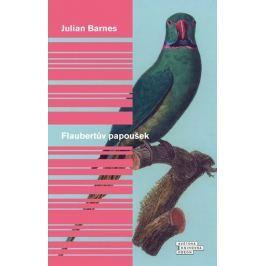 Barnes Julian: Flaubertův papoušek