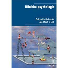 Baštecká Bohumila: Klinická psychologie