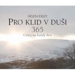 Exleyová Helen: Pro klid v duši 365 - Citáty na každý den