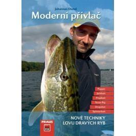 Dietel Johannes: Moderní přívlač - Nové techniky lovů dravých ryb