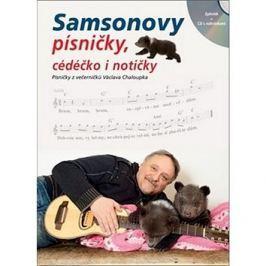 Samsonovy písničky, cédéčko i notičky: Písničky z večerníčků Václava Chaloupka