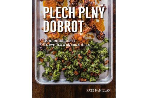 Dárek McMillan Kate: Plech plný dobrot - Lahodná jídla, která můžete jíst rukama Kuchařky