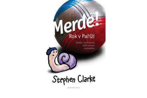 Dárek Clarke Stephen: Merde! Rok v Paříži Humor, zábava