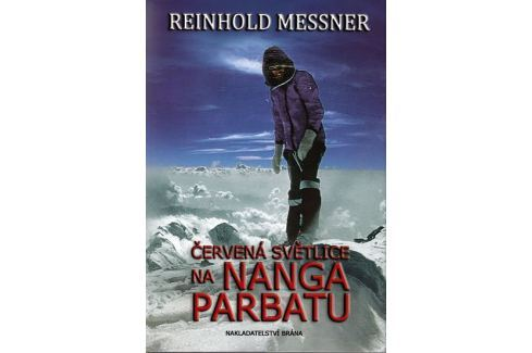 Dárek Messner Reinhold: Červená světlice na Nanga Parbatu Biografie
