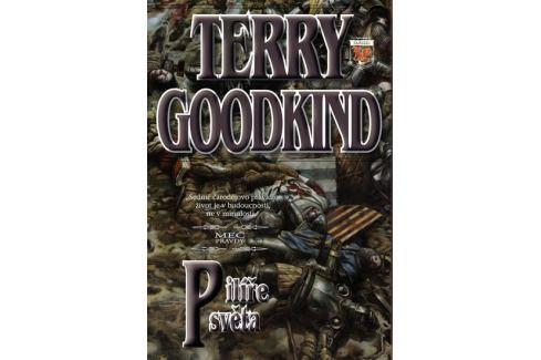 Dárek Goodkind Terry: Meč pravdy  7 - Pilíře světa Sci-fi a fantasy