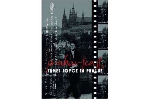 Dárek Vichnar David, Spurr David, Groden Micha: Praharfeast - James Joyce in Prague Světová současná